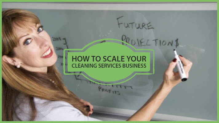 how to scale your cleaning services business
