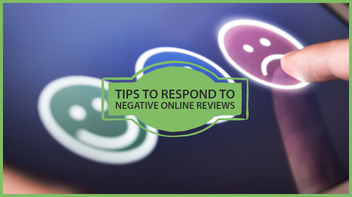 tips to respond to online negative reviews