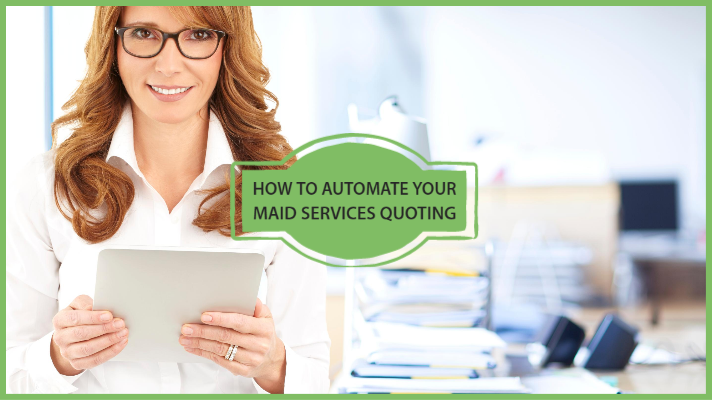 how to automate your maid services quoting