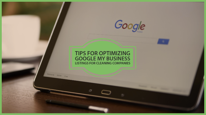 tips for optimizing google my business listsing for cleaning companies