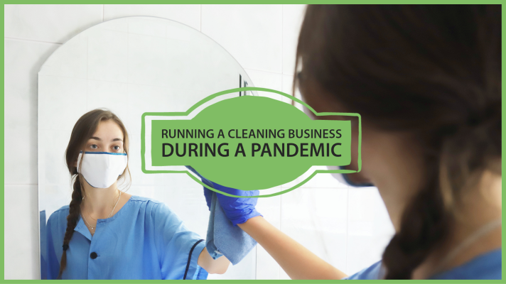 running a cleaning business during a pandemic