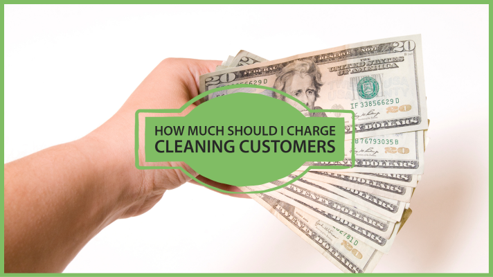 how much to charge cleaning customers
