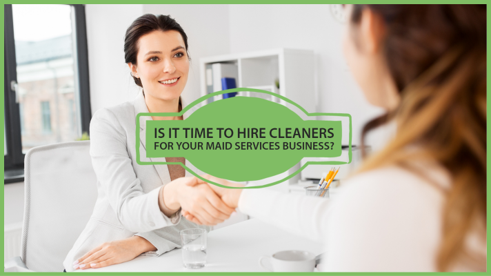 time to hire cleaners for your cleaning business